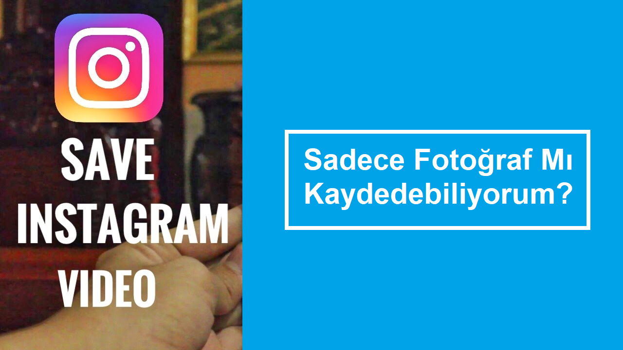 instagram video kaydetme
