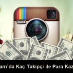 instagramda kaç takipçi ile para kazanılır