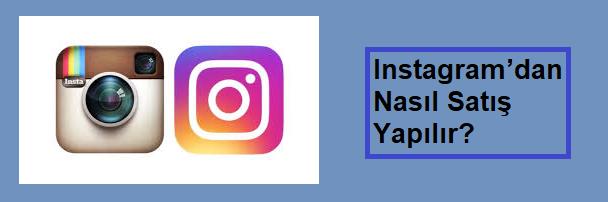 instagram satış yapma