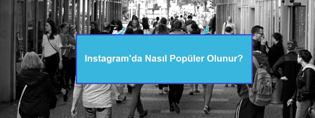 instagramda popüler olmak
