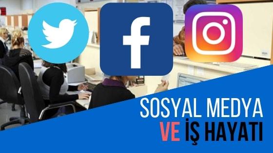 sosyal medya ve iş hayatı