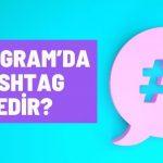 Instagram'da Hashtag Nedir