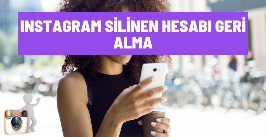 Instagramda silinen hesabı geri alma