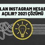 Kapatılan Instagram hesabı nasıl açılır